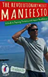 The Revolutionary Misfit Manifesto: A Guide to Deposing Dictators with Impact Mindfulness (English Edition)