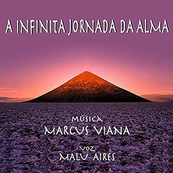 A Infinita Jornada da Alma (feat. Malu Aires)
