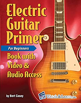 Electric Guitar Primer Book For Beginners Book with Video & Audio Access