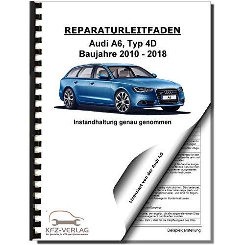 Audi A6 Typ 4G 2010-2018 Instandhaltung Inspektion Wartung Reparaturanleitung