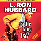 Bargain Audio Book - Cattle King for A Day