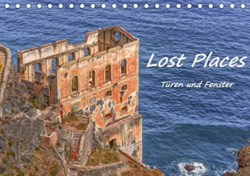 Lost Places - Türen und Fenster (Tischkalender 2021 DIN A5 quer)