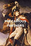 Precarious Partners: Horses and Their Humans in Nineteenth-Century France (Animal Lives)