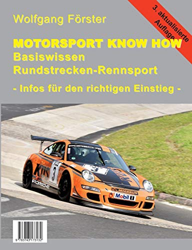 Basiswissen Rundstrecken-Rennsport: Motorsport Know How