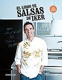 El Libro De Salsas De Iker (Ilustrados / Cocina)