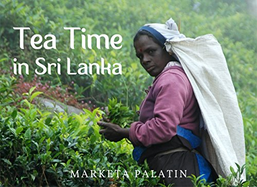 Tea Time in Sri Lanka: Photos from the Dambatenne Tea Garden, Lipton's Seat and a Ceylon Tea Factory