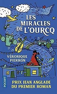 Les miracles de l'Ourcq par Véronique Pierron