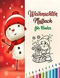 Weihnachten Malbuch für Kinder: weihnachtsbuch kinder 2 jahre | weihnachtsbuch kinder 3 jahre | nikolaus geschenke kinder