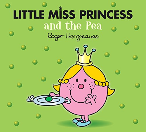 Little Miss Princess and the Pea Mr. Men & Little