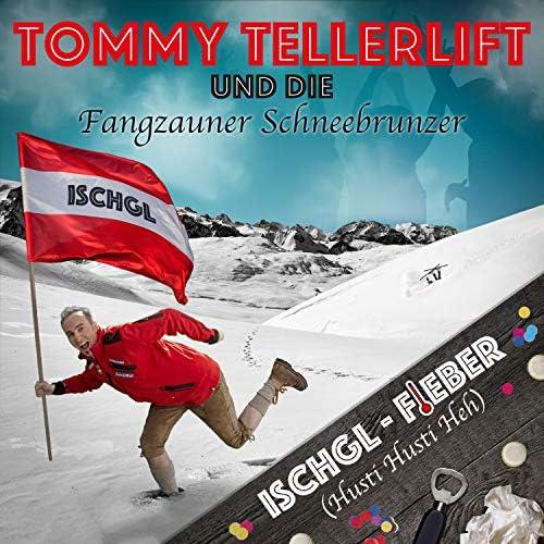 Tommy Tellerlift & Die Fangzauner Schneebrunzer