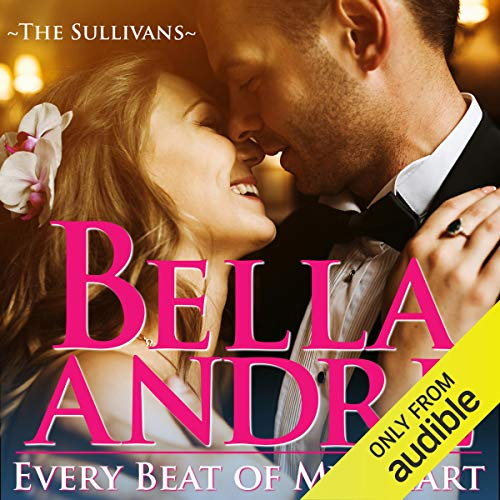 Every Beat of My Heart: The Sullivans (Wedding Novella) audiobook cover art