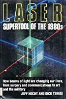 LASER: Supertool of the 1980s 0899192866 Book Cover