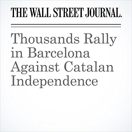 Thousands Rally in Barcelona Against Catalan Independence copertina