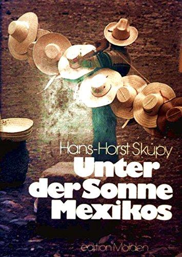 Unter der Sonne Mexikos