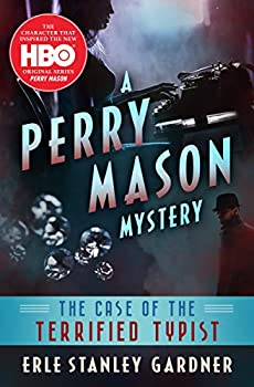 The Case of the Terrified Typist  The Perry Mason Mysteries Book 5