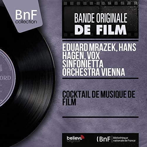 Eduard Mrazek, Hans Hagen, Vox Sinfonietta Orchestra Vienna