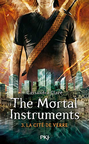 The Mortal Instruments - Tome 03: La cité de verre (3)