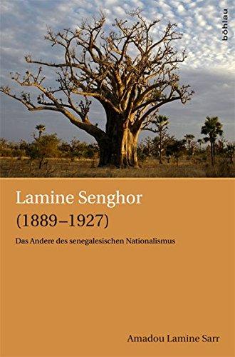 Lamine Senghor (1889-1927). Das Andere des senegalesischen Nationalismus