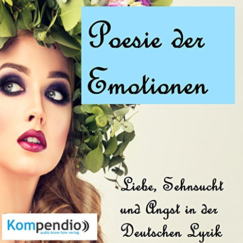 Poesie der Emotionen                   By:                                                                                                                                 Johann Wolfgang von Goethe,                                                                                        Paul Fleming                               Narrated by:                                                                                                                                 Matthias Ubert                      Length: 11 mins     Not rated yet     Overall 0.0