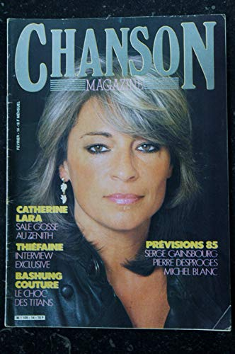 CHANSON MAGAZINE n° 14 FEVRIER 1985 COVER CATHERINE LARA THIEFAINE BASHUNG COUTURE GAINSBOURG DESPROGES MICHEL BLANC