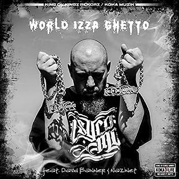 World Izza Ghetto