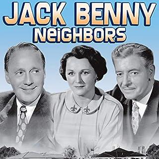 Jack Benny: Neighbors audiobook cover art