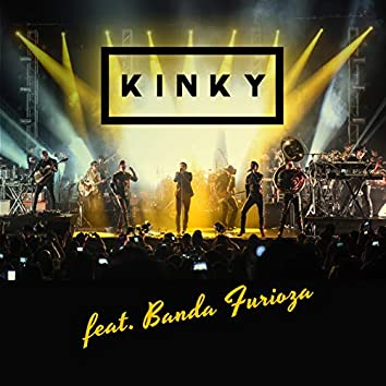 Kinky Con Banda Furioza