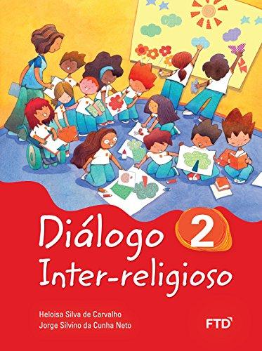 Diálogo Inter-Religioso (Volume 2)