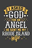 I Asked God for Angel He sent Me My Rhode Island Wife: Personal Planner 24 month 100 page 6 x 9 Dated Calendar Notebook For 2020-2021 Academic Year
