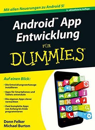 Android App Entwicklung fur Dummies (F?r Dummies) by Donn Felker;Michael Burton(2015-12-09)