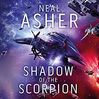Shadow of the Scorpion                   By:                                                                                                                                 Neal Asher                               Narrated by:                                                                                                                                 Ric Jerrom                      Length: 12 hrs and 19 mins     39 ratings     Overall 4.4
