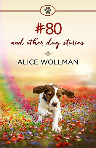 #80: And Other Dog Stories