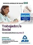 Trabajadores Sociales del Servicio Andaluz de Salud. Temario específico: Trabajador/a Social del Servicio Andaluz de Salud. Temario Específico Volumen 3