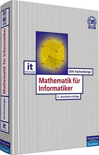Mathematik für Informatiker (Pearson Studium - IT)