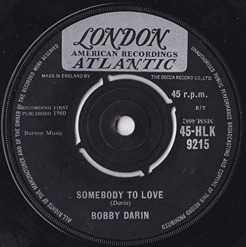 Somebody To Love - Bobby Darin 7' 45