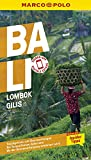 MARCO POLO Reiseführer Bali, Lombok, Gilis: Reisen mit Insider-Tipps. Inklusive kostenloser...