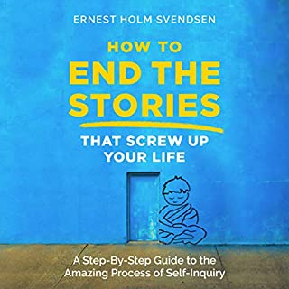 How to End the Stories That Screw Up Your Life audiobook cover art