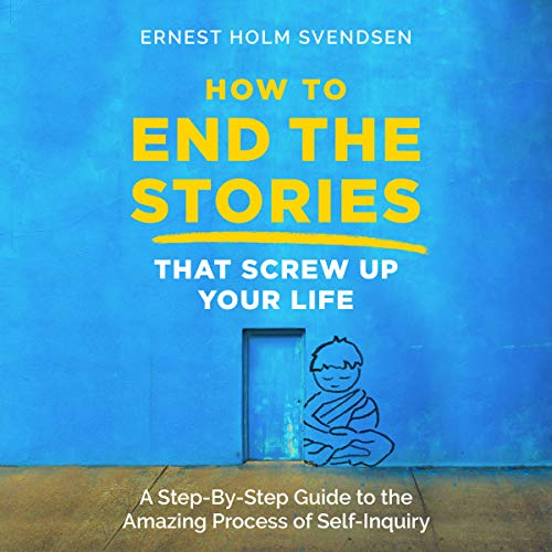 Couverture de How to End the Stories That Screw Up Your Life