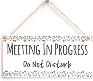 Nawilbi Meeting in Progress Do Not Disturb- Cute Indoor House Home Accessory Gift Sign 10