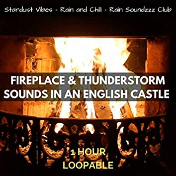 Fireplace & Thunderstorm Sounds in an English Castle: One Hour (Loopable)