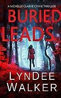 Buried Leads (Nichelle Clarke)