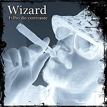 Wizard -Filho do Contraste-