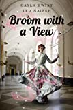 Broom with a View (Kindle Edition)
