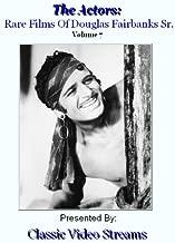 The Actors: Rare Films Of Douglas Fairbanks Sr. Vol.7