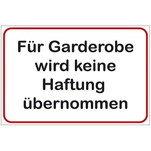 Schild Für Garderobe Wird Keine Haftung übernommen aus Alu/Dibond 140x200 mm - 3 mm stark