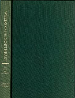 Weeds of the Northeast (Comstock books) by Richard H. Uva (1997-05-30)
