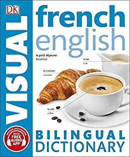 French-English Bilingual Visual Dictionary (DK Bilingual Visual Dictionary) by [DK]