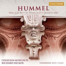 The Hummel Mass Edition Vol. 2: Mass in E Flat Major; Te Deum in D; Quod in orbe