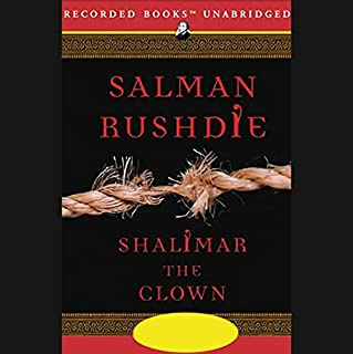 Shalimar the Clown                   By:                                                                                                                                 Salman Rushdie                               Narrated by:                                                                                                                                 Aasif Mandvi                      Length: 18 hrs and 2 mins     517 ratings     Overall 4.0