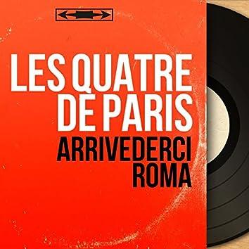 Arrivederci Roma (Mono Version)